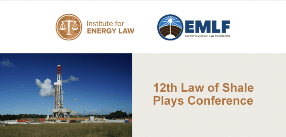 The 12th Law of Shale Plays Conference goes virtual